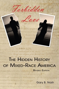 Picture of Forbidden Love: The Hidden History of Mixed Race America (NH189Print)