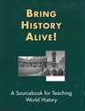 Picture of Bring History Alive!..A Sourcebook for Teaching World History (NH147Print)