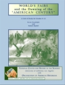 "Picture of World's Fairs and the Dawning of ""The American Century"": E-BOOK (NH162E)"