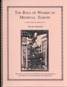 Picture of The Role of Women in Medieval Europe: E-BOOK (NH109Ebook)