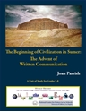 Picture of The Beginning of Civilization in Sumer: The Advent of Written Communication: E-BOOK (NH101E)