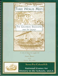 Picture of Three Worlds Meet: The Columbian Encounter and its Legacy: CLASSROOM LICENSE (NH115E)